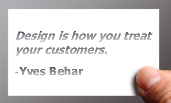 Design is how you treat your customers